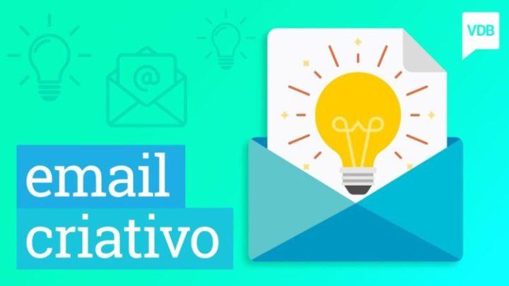 6 Ideias Criativas Para Sua Estratégia De Email Marketing
